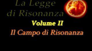 La Legge di Risonanza - Volume II - Il Campo di Risonanza
